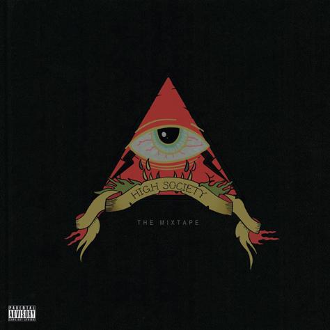 High Society Mixtape
