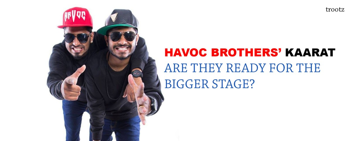 Havoc Brothers' Karat has got 3 million views and counting!
